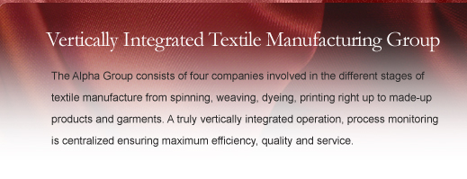 Vertically Integrated Textile Manufacturing Group